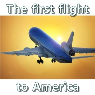 The first flight to America